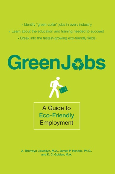 Green Jobs : A Guide to Eco-Friendly Employment