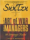 Sun Tzu : The Art of War for Managers; 50 Strategic Rules