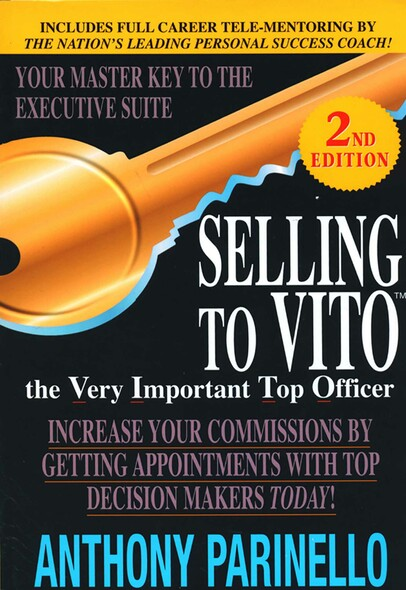 Selling To Vito : The Very Important Top Officer