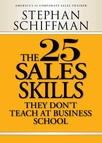 The 25 Sales Skills : They Don't Teach at Business School