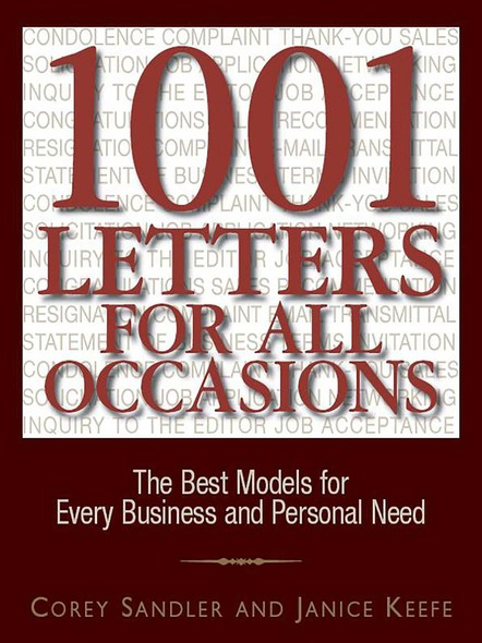 1001 Letters For All Occasions : The Best Models for Every Business and Personal Need