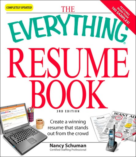 The Everything Resume Book : Create a winning resume that stands out from the crowd