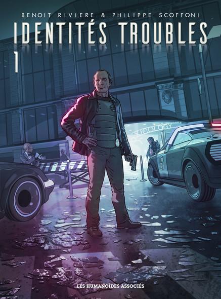 Identités Troubles - T1
