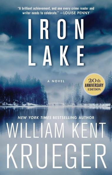 Iron Lake (20th Anniversary Edition) : A Novel