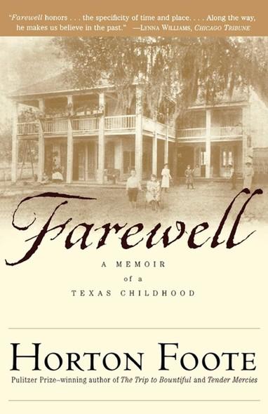 Farewell : A Memoir of a Texas Childhood