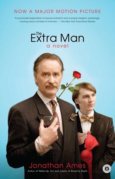 The Extra Man : A Novel
