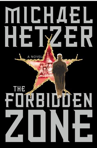 The Forbidden Zone : A Novel