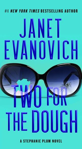 Two For The Dough : A Stephanie Plum Novel