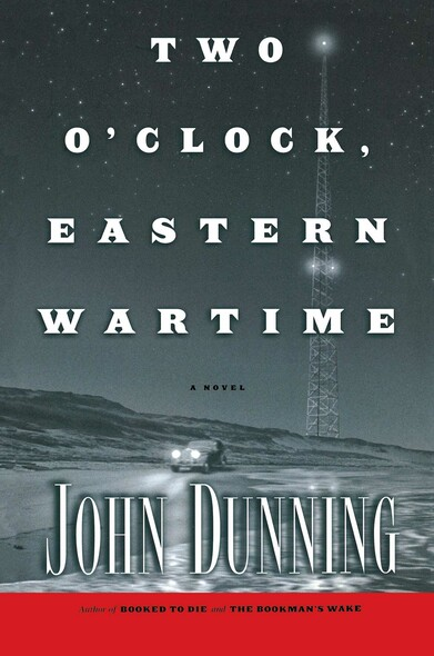 Two O'Clock, Eastern Wartime : A Novel