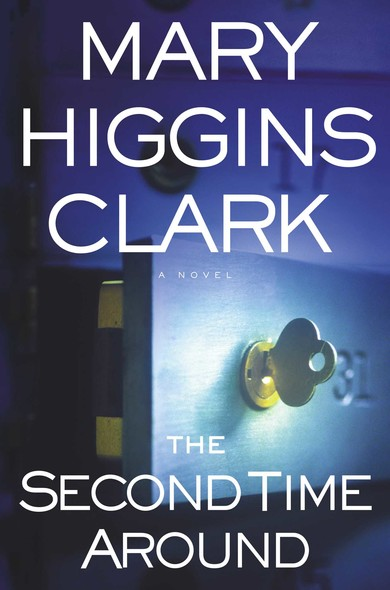 The Second Time Around : A Novel
