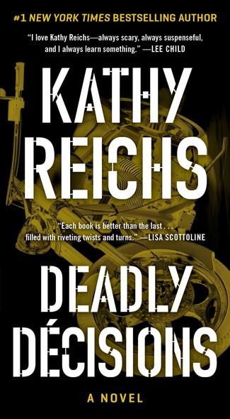 Deadly Decisions : A Novel