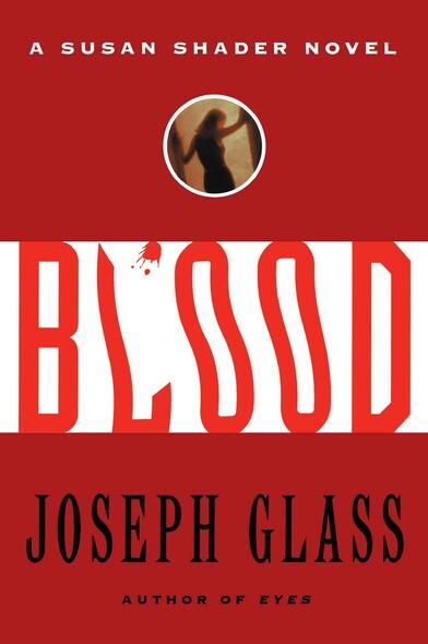 Blood : A Susan Shader Novel
