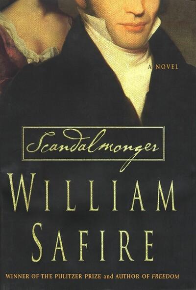 Scandalmonger : A Novel