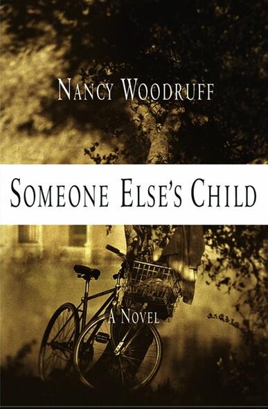 Someone Else's Child : A Novel