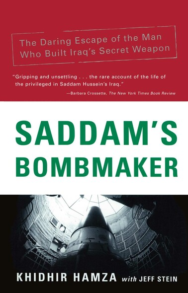 Saddam's Bombmaker : The Terrifiying Inside Story of the Iraqi Nuclear and Biological Weapons