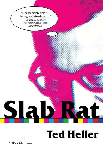 Slab Rat : A Novel