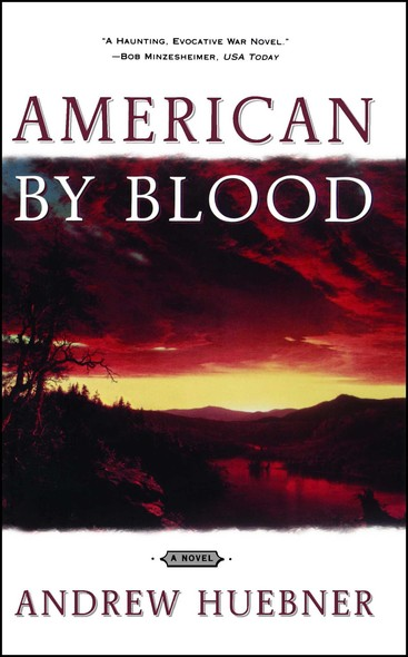 American By Blood : A Novel