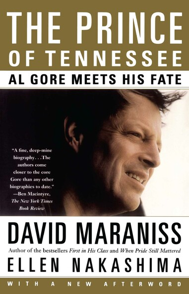 The Prince Of Tennessee : The Rise Of Al Gore