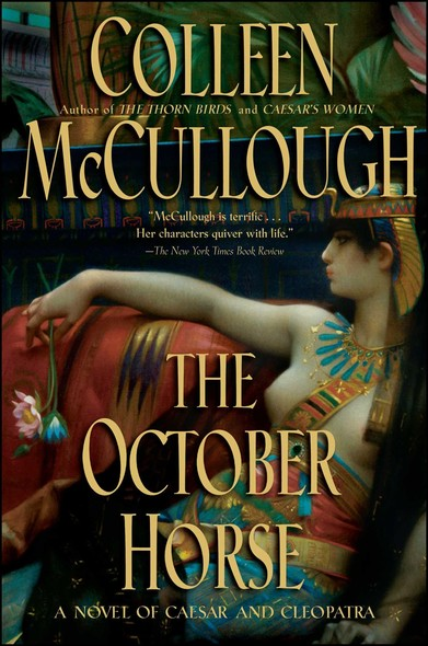 The October Horse : A Novel of Caesar and Cleopatra