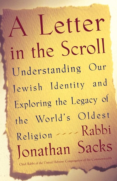 A Letter in the Scroll : Understanding Our Jewish Identity and Exploring the Legacy of the World's Oldest Religion