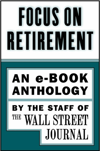 Focus on Retirement : An e-Book Anthology