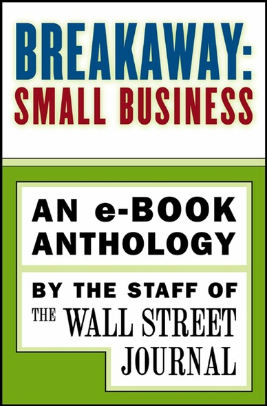 Breakaway: Small Business : An e-book Anthology