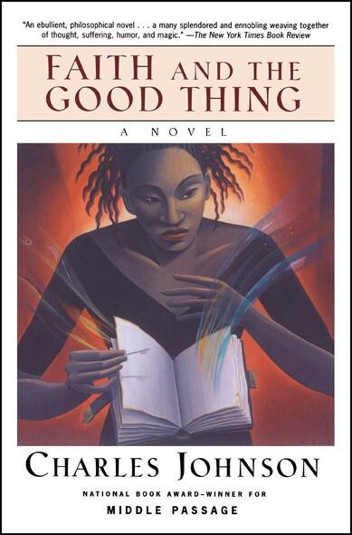 Faith and the Good Thing : A Novel