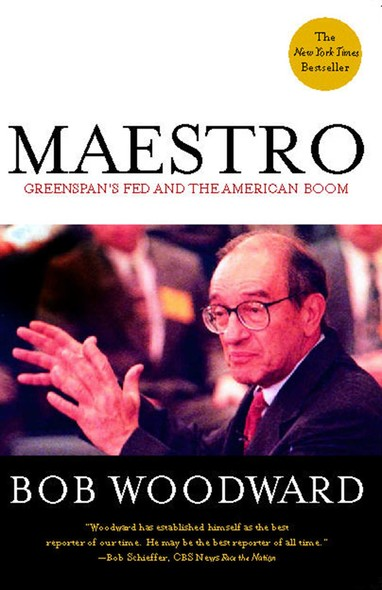Maestro : Greenspan's Fed and the American Boom