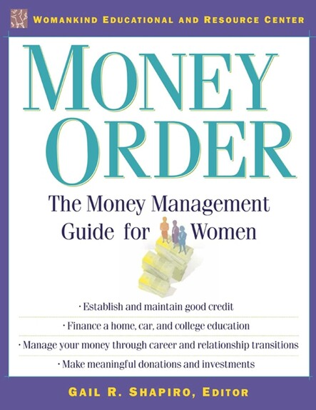 Money Order : The Money Management Guide for Women
