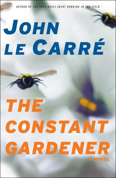 The Constant Gardener : A Novel