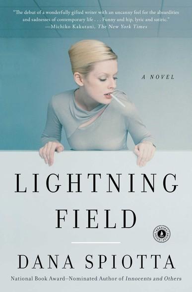 Lightning Field : A Novel
