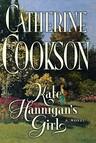 Kate Hannigan's Girl : A Novel