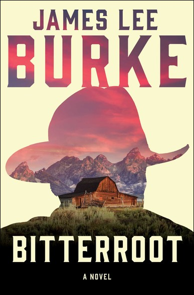 Bitterroot : A Novel
