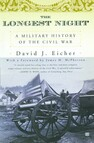 The Longest Night : A Military History of the Civil War