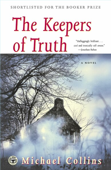 The Keepers of Truth : A Novel