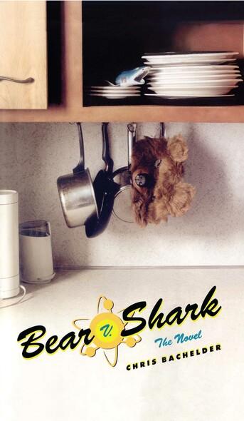 Bear v. Shark : The Novel