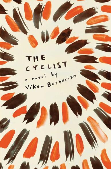 The Cyclist : A Novel