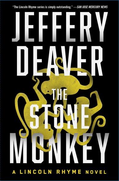 The Stone Monkey : A Lincoln Rhyme Novel
