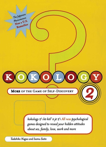 Kokology 2 : More of the Game of Self-Discovery