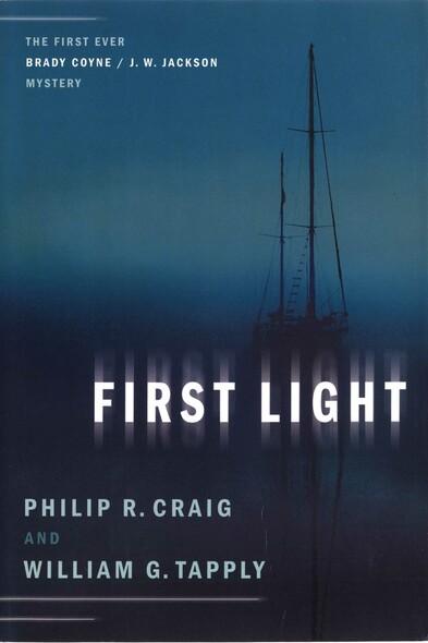 First Light : The First Ever Brady Coyne / J. W. Jackson Mystery