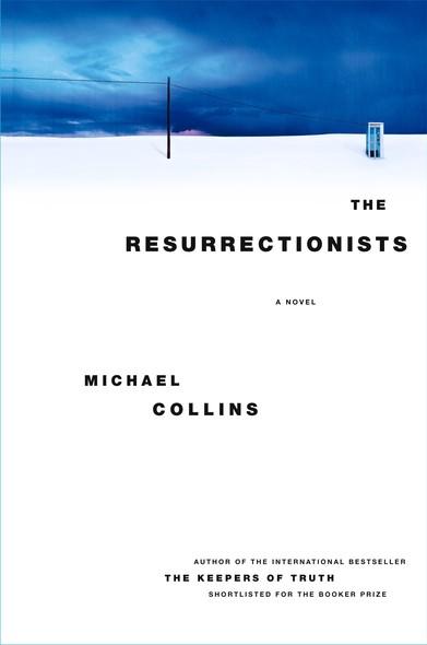 The Resurrectionists : A Novel