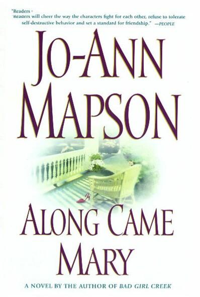Along Came Mary : A Bad Girl Creek Novel