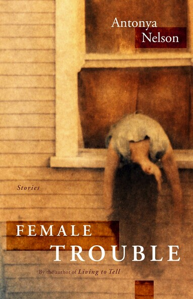 Female Trouble : Stories