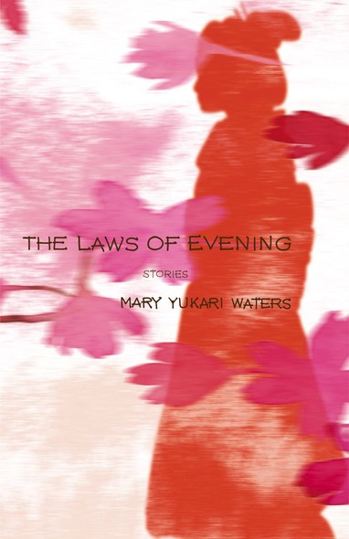 The Laws of Evening : Stories