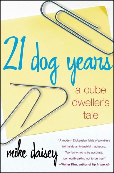 21 Dog Years : Doing Time @ Amazon.com