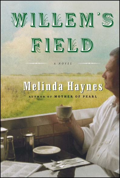 Willem's Field : A Novel