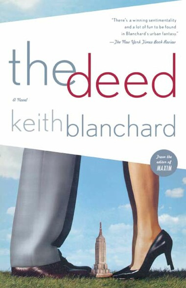 The Deed : A Novel