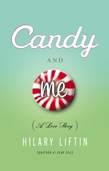 Candy and Me : A Love Story
