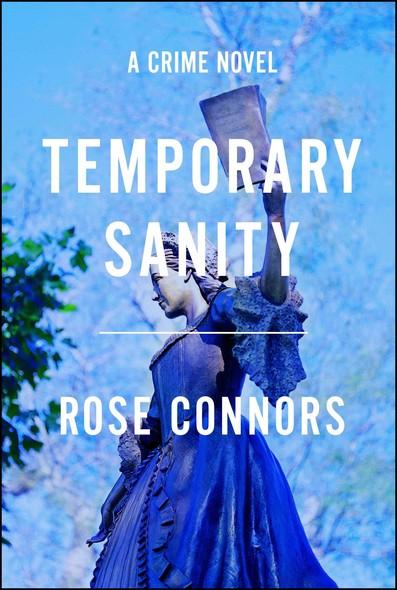 Temporary Sanity : A Crime Novel