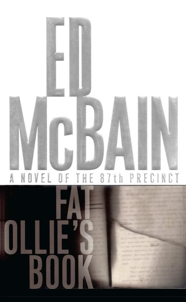 Fat Ollie's Book : A Novel of the 87th Precinct